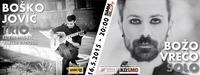 Bosko Jovic Trio & Bozo Vreco Solo