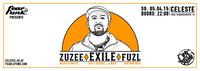 Fear le Funk presents Exile x Zuzee x Fuzl@celeste