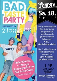 Bad Taste Party@Duke - Eventdisco