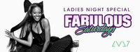Fabulous Saturdays - Ladies Night Special@LVL7
