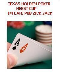 Texas Holdem Herbst CUP@Cafe Pub Zick-Zack