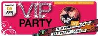 V.i.p. Party - Sonderöffnungstag@Lusthouse