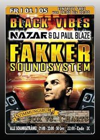 Black Vibes mit Fakker Soundsystem@Excalibur