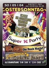 Ostersonntag Super 1Euro Party@Excalibur