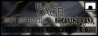 Live Out of Band & Black Cage & Breaking Rank