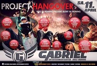 Project Hangover @Gabriel Entertainment Center
