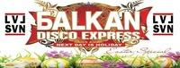 Balkan Disco Express