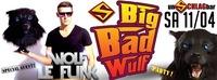 Big Bad Wolf Clubbing mit DJ Wolf Le Funk