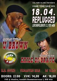 U Brown & Exile Di Brave - Come Together 2015 Vol. 2
