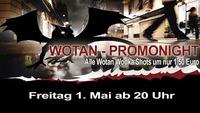 Wotan Promo-Night
