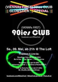90ies Club: Glowstick Special