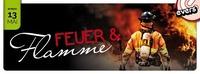 Feuer & Flamme - Sonderöffnungstag