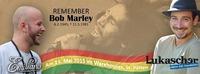 Remember Bob Marley / Live: Lukascher & Emiliano