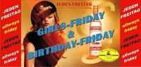 Grils Friday & Geburtstag-special