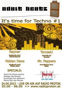 Adult Beatz #64 - It's time for Techno #1@Proton - das feie Radio