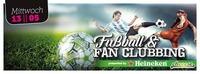 Fuball & Fan Clubbing - Sonderöffnungstag