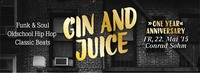 Gin And Juice - One Year Anniversary@Conrad Sohm