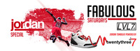 Fabulous Saturdays - Jordan Special powered by twentythree 7