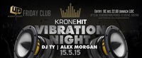 Kronehit Vibration Night  Friday Club  Up