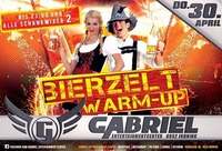 Bierzelt Warm Up @Gabriel Entertainment Center