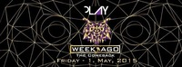 Play presents Weekago /The Comeback Special@BOX Vienna