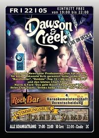 Dawson & Creek@Excalibur