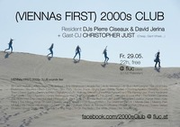 (Viennas First) 2000s Club@Fluc / Fluc Wanne