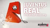 Juventus Turin - Real Madrid Champions League Live@academy Cafe-Bar