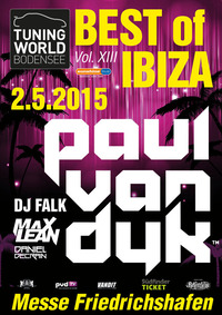 Best of Ibiza mit PAUL van DYK  @ Tuning World Bodensee