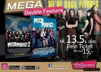Mega DoubleFeature - Pitch Perfect 1 & 2 @Hollywood Megaplex