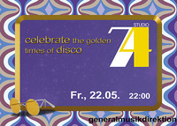 Studio 74 - celebrate the golden times of disco @generalmusikdirektion