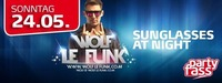 Sunglasses at Night mit DJ Wolf le Funk