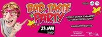 Bad Taste Party@Club Privileg