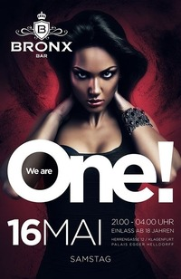 We Are One 1. Jahresfeier@Bronx Bar