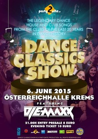 The Dance Classics Show Vol. 3@Österreichhallen Krems a. d. Donau