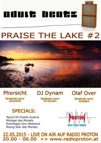 Adult Beatz #65 - Praise the Lake #2@Proton - das feie Radio