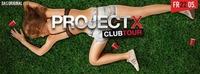 PROJECT X Clubtour - DAS ORIGINAL  Santners Summer Season Opening  22.05.15 @Santner's Club Apres Ski
