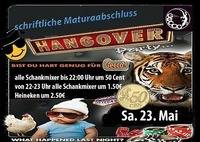 Schriftliche Maturaabschluss-Hangover Party@Gecco