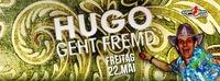 Hugo geht Fremd