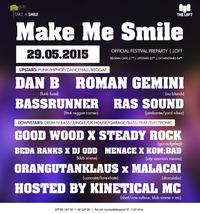 Make me Smile | Official Festival Pre-Party@The Loft