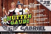 Hüttengaudi @Gabriel Entertainment Center