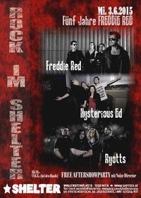 Rock im Shelter: 5 Years Freddie Red