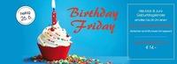 Birthday Friday@Fledermaus Graz