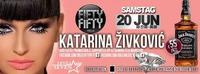Sonderveranstaltung: Balkan Level Seven presents Katarina Ivkovi@Fifty Fifty