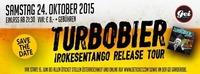 Turbobier Irokesentango Release Tour