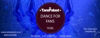 Dance For Fans