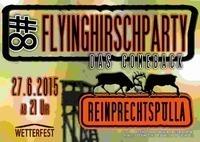 Flying Hirsch Party #8@Halle Dietrich