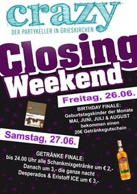 Closing Weekend