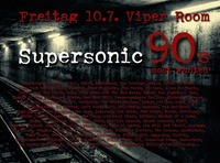 Supersonic - 90s most wanted@Viper Room