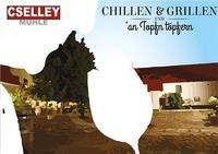 Chillen & Grillen - Sommertag im Mühlenhof@Cselley Mühle
